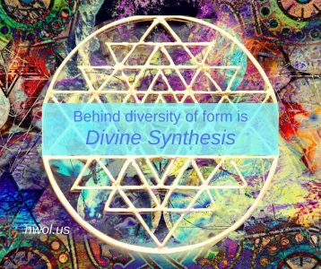 Behind diversity of form is divine synthesis