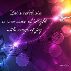 Let us celebrate a new wave of Light