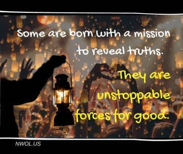 Some are born with a mission to reveal truths