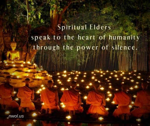 Spiritual Elders speak to the heart of humanity through the power of Silence.