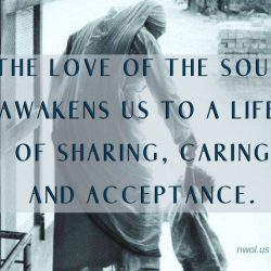 The love of the soul awakens us