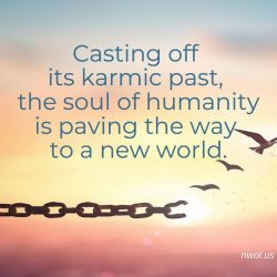 The soul of humanity is paving the way to a new world