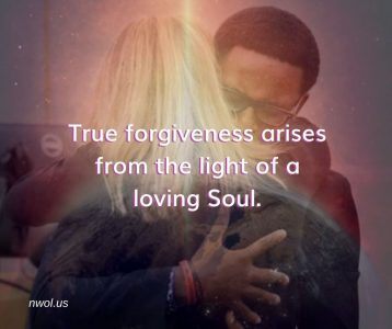 True forgiveness arises from the light