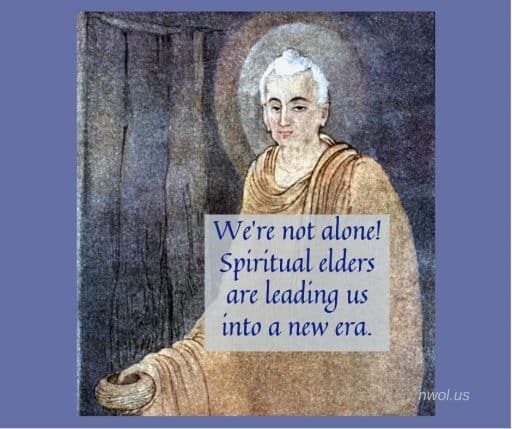 We're not alone! Spiritual Elders are leading us into a new era.