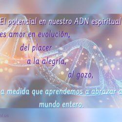 El potencial en nuestro ADN espiritual