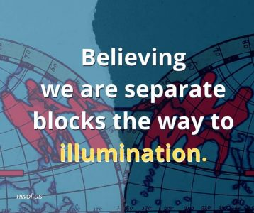 Believing we are separate