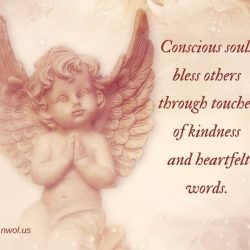 Conscious souls bless others