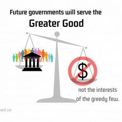 Future governments will serve the Greater Good