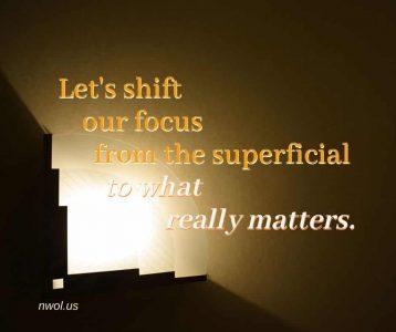 Let us shift our focus