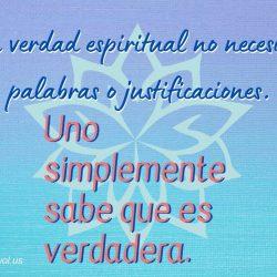 La verdad espiritual no necesita