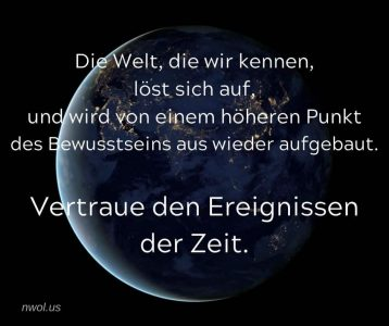 Die Welt die wir kennen