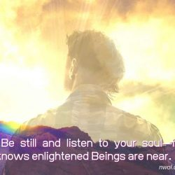 Be still and listen to your soul