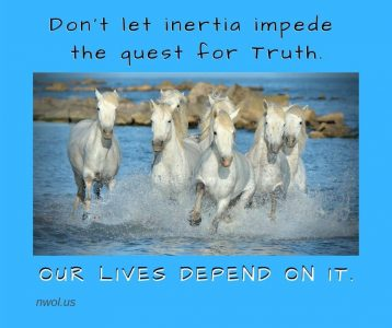 Do not let inertia impede the quest