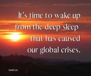 It is time to wake up