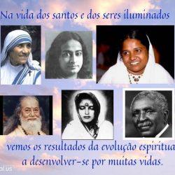 Na vida dos santos e dos seres iluminados