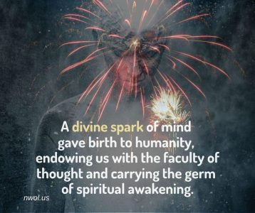 A divine spark of mind gave birth to humanity
