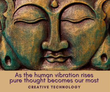 As the human vibration rises