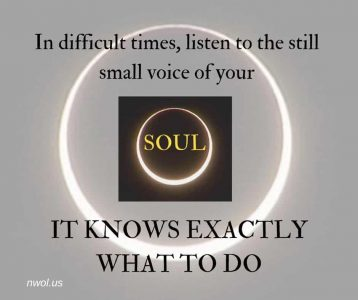 In difficult times listen to the still small voice