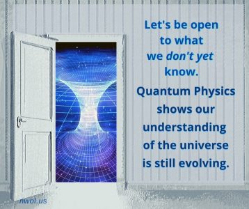 Let us be open to what we do not yet know