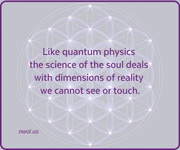 Like quantum physics the science of the soul