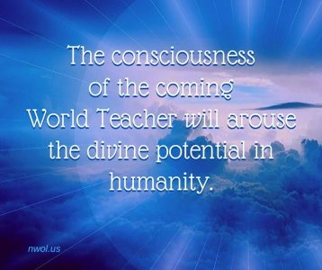 The consciousness of the coming World Teacher