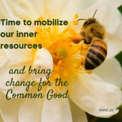 Time to mobilize our inner resources and bring change
