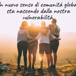 Un nuovo senso di comunita globale