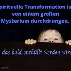 Spirituelle Transformation ist