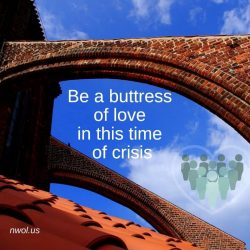 Be a buttress of love