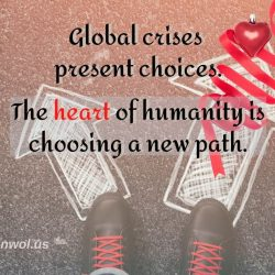Global crises present choices