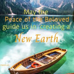 May the Peace of the Beloved guide us