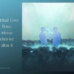 Spiritual love flows