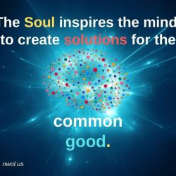 The Soul inspires the mind to create solutions