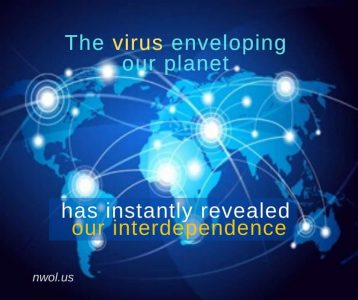 The virus enveloping our planet