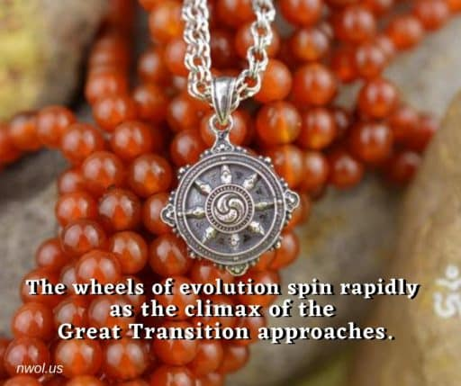 The wheels of evolution spin rapidly as the climax of the Great Transition approaches.