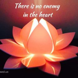 There is no enemy in the heart