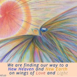 We are finding our way to a New Heaven and a New Earth
