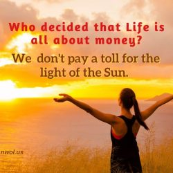 Who decided that life is all about money