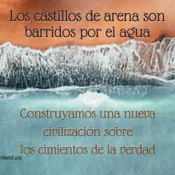 Los castillos de arena son