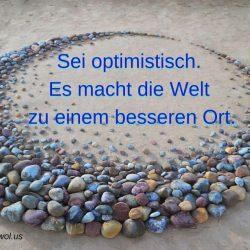 Sei optimistisch