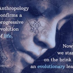 Anthropology confirms the progressive evolution of life