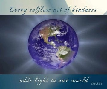 Every selfless act of kindness
