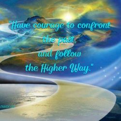 Have the courage to confront the past