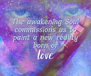 The awakening Soul commissions us