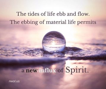 The tides of life ebb and flow
