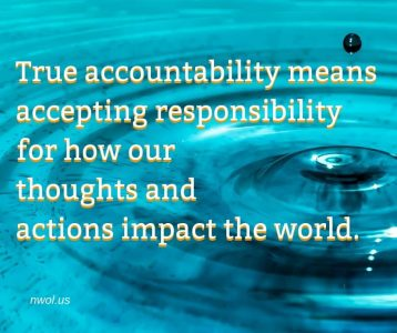 True accountability means accepting responsibility