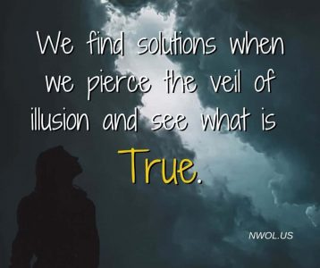 We find solutions when we pierce the veil of illusion