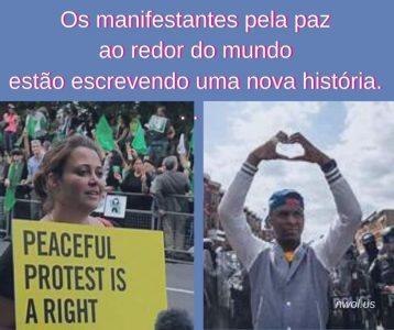 Os manifestantes pela paz