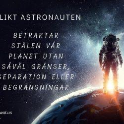 Likt astronauten