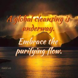 A global cleansing is underway